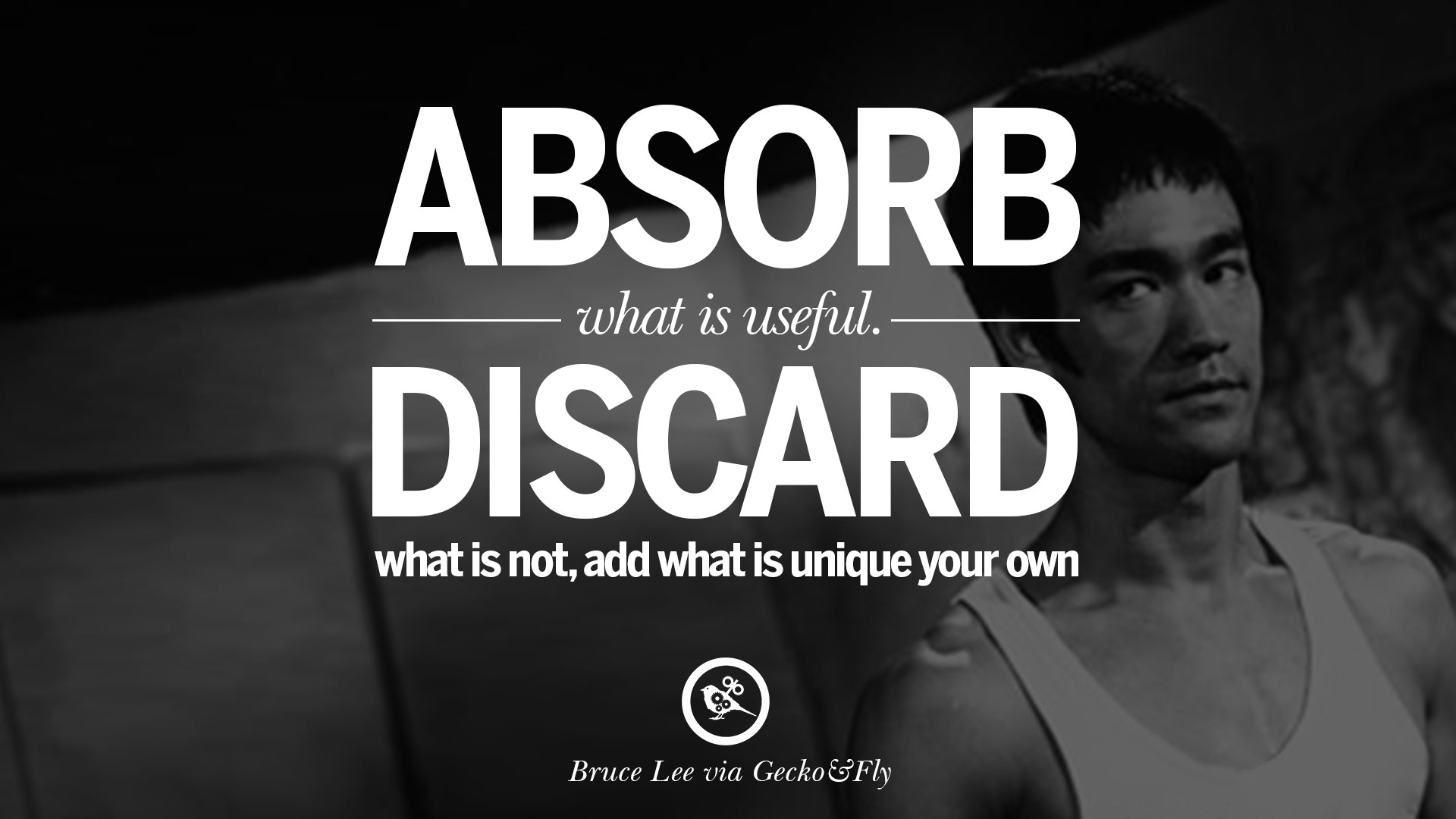 bruce lee quotes Absorb what is useful, discard what is ...
