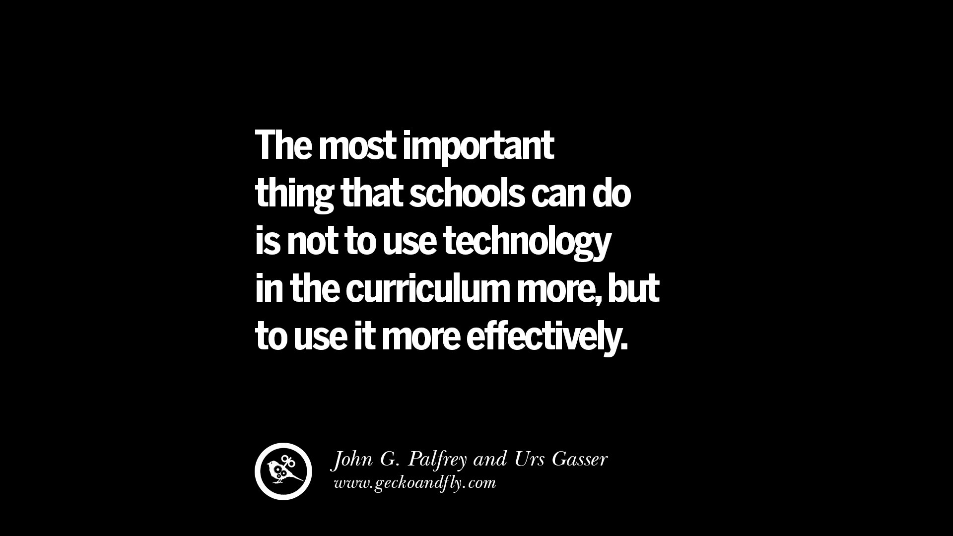Quotes On Technology Extraordinary Popular Quotes  Education Technology  Bam Radio Network