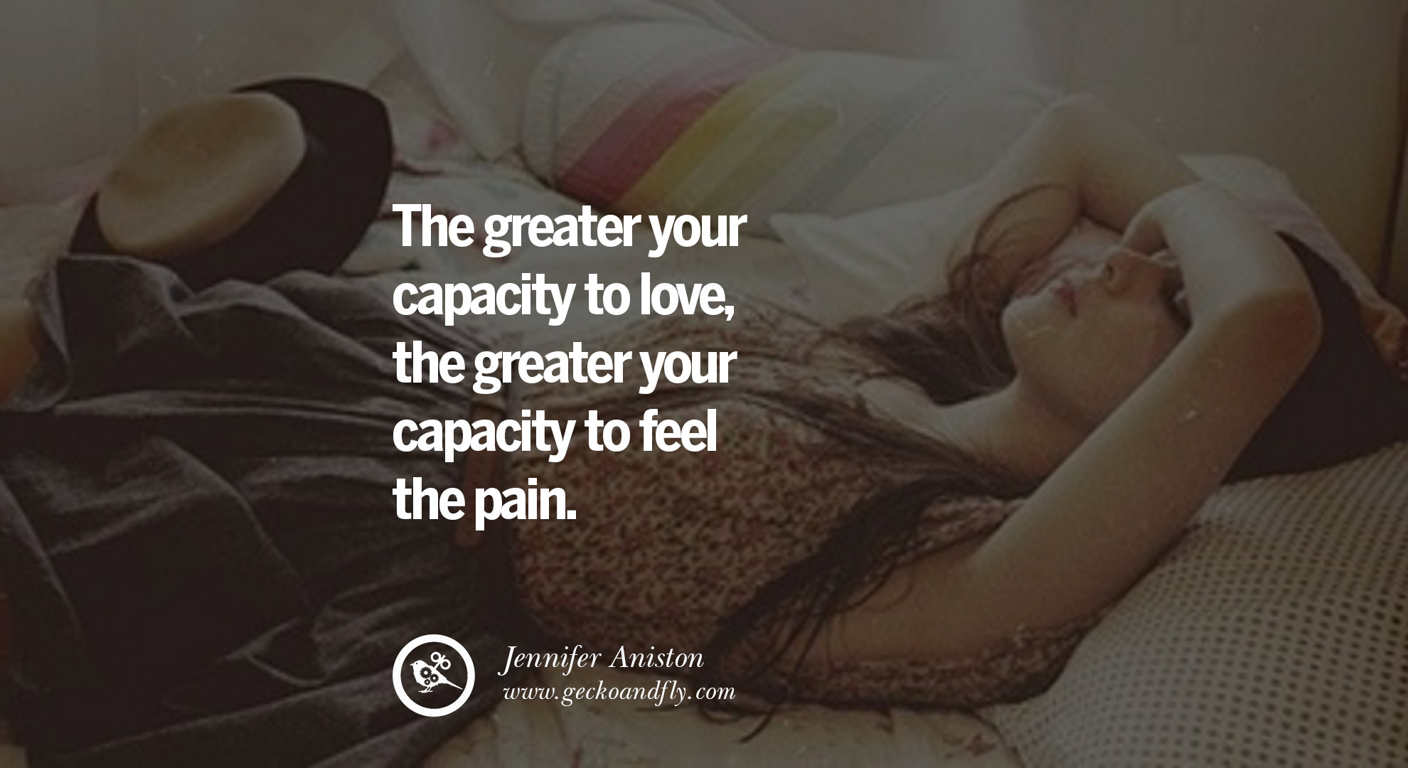quotes about love The greater your capacity to love, the greater your ...