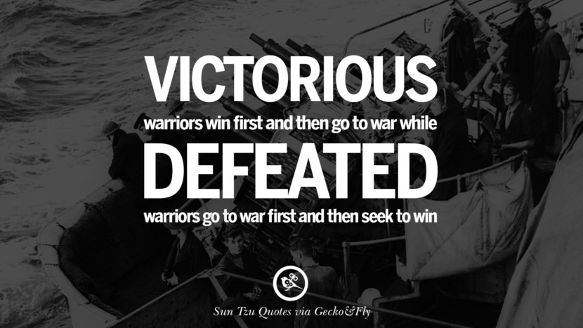 He who knows when he can fight and when he cannot will be victorious. sun tzu art of war quotes frases arte da guerra war enemy instagram twitter reddit pinterest tumblr facebook
