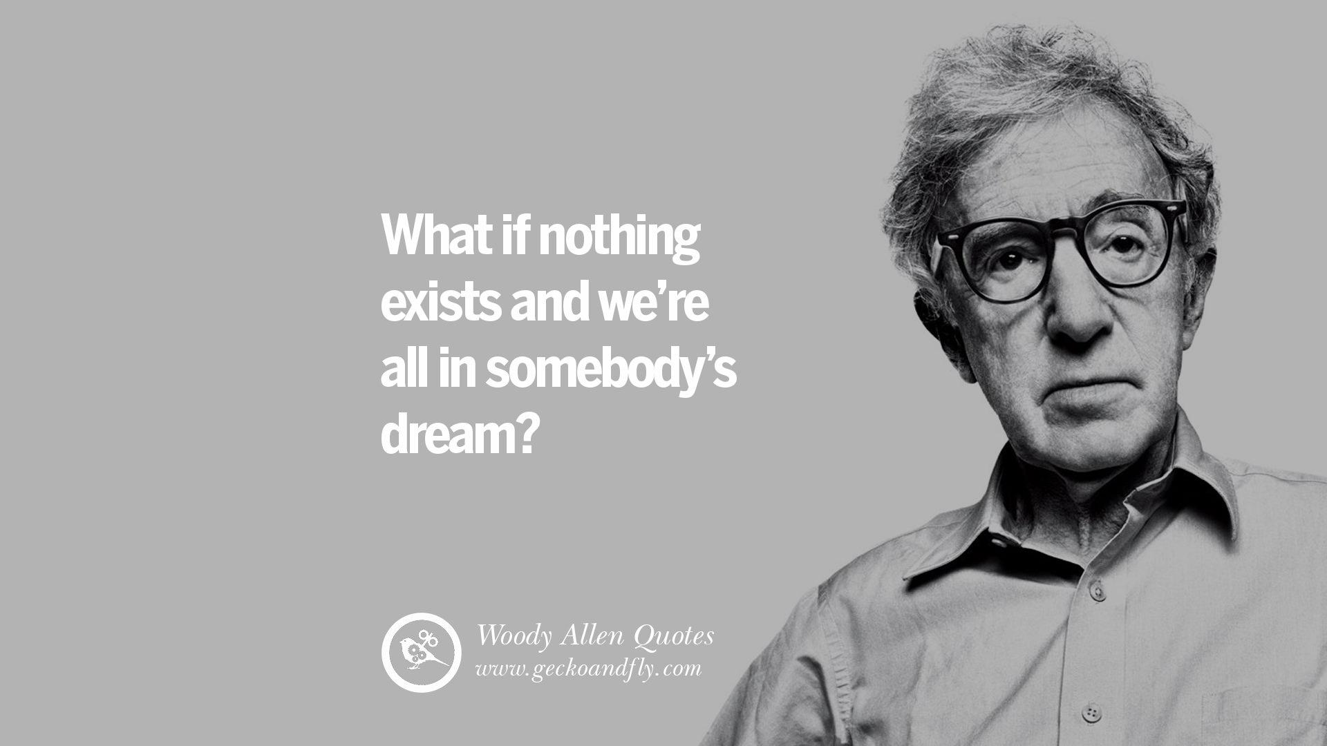 WOODY ALLEN FILM Quote...