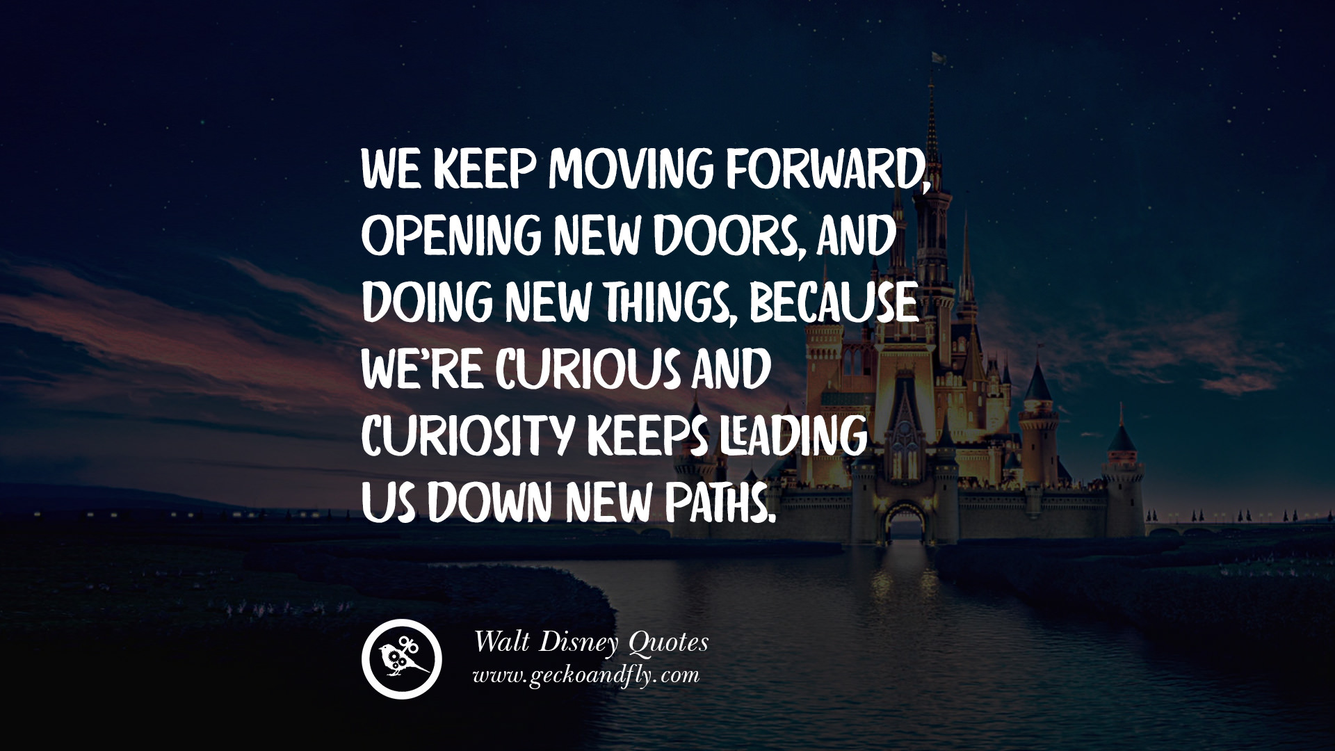 12 Quotes By Disney\'s Founder Walter Elias Disney