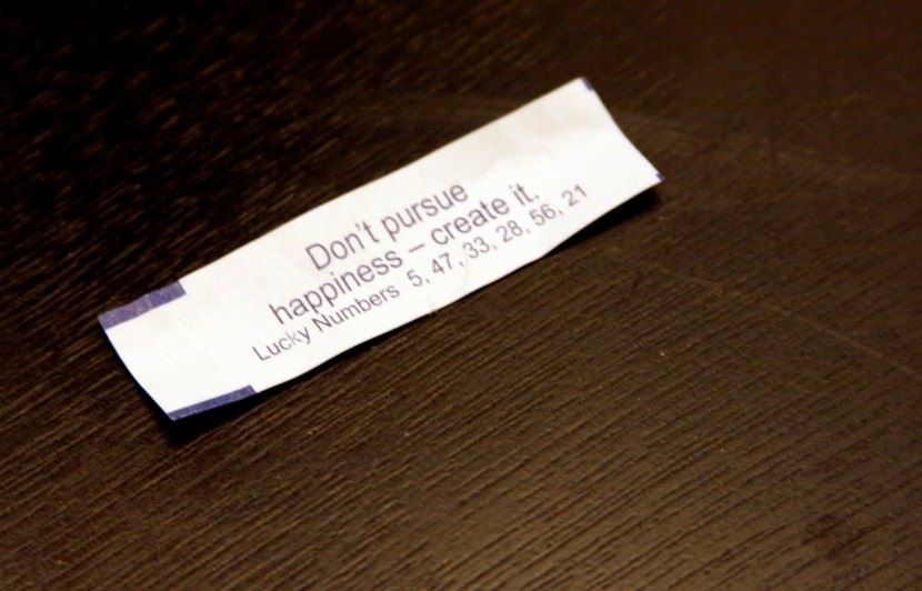 Don't pursue happiness - create it. Best Inspirational Chinese Japanese Fortune Cookie Quotes and Sayings On Life For Facebook And Tumblr