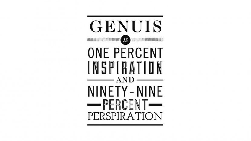 Genius is one percent inspiration, ninety nine percent perspiration. – Thomas Alva Edison 35 Best Inspirational Quotes About Life By Famous People Typography Font Poster