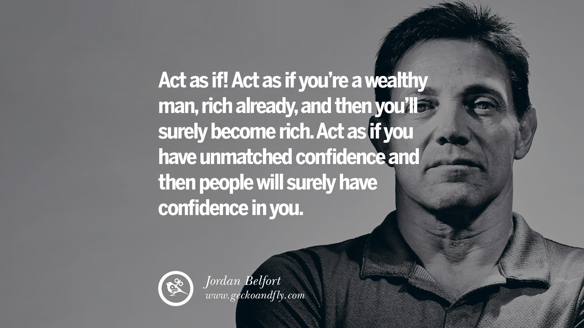Best Sales Quotes 13 Empowering Jordan Belfort Quotes As Seen In Wolf Of Wall Street
