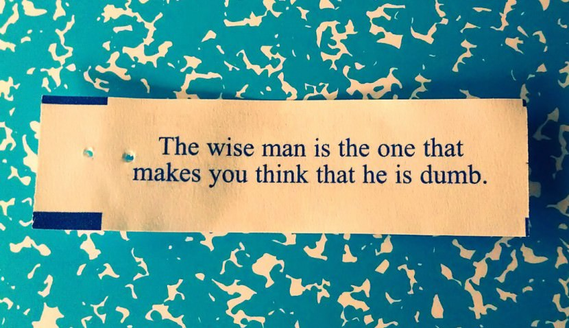the wise man is the one that makes you think that he is dumb. Best Inspirational Chinese Japanese Fortune Cookie Quotes and Sayings On Life For Facebook And Tumblr
