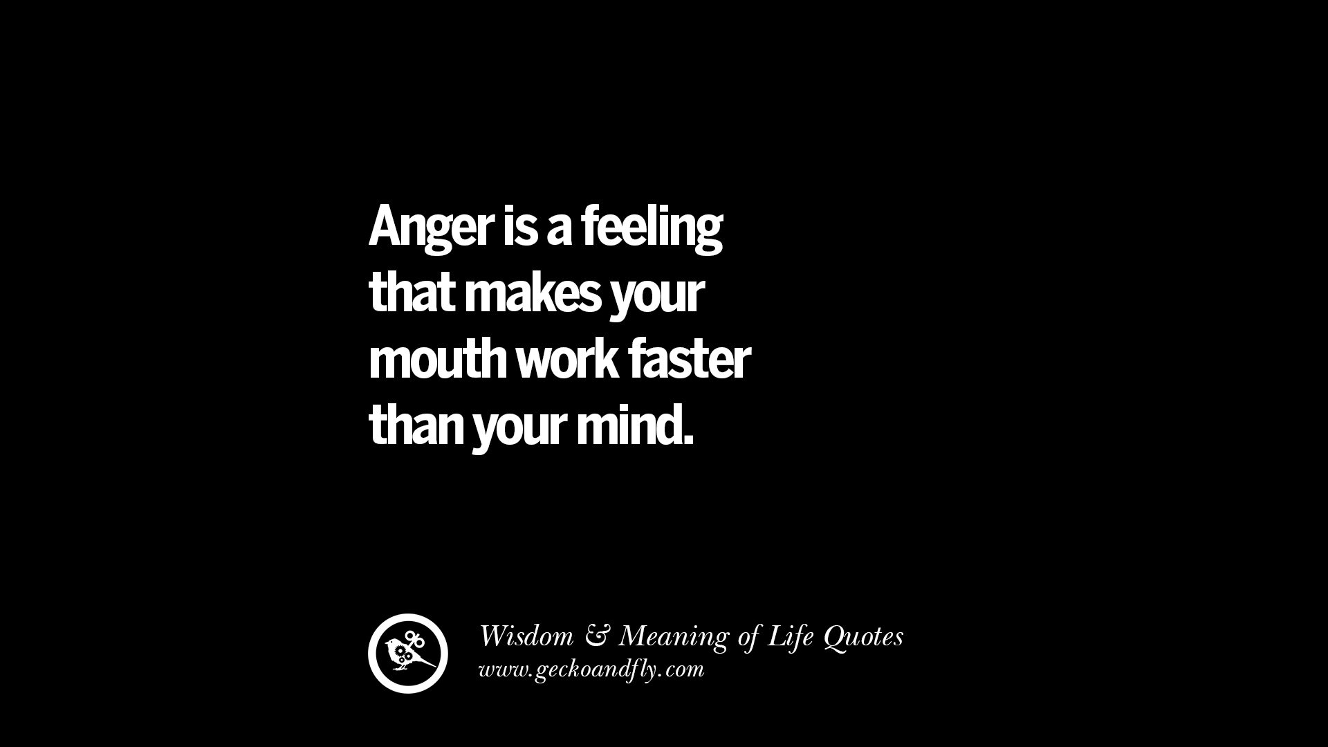 Short Wise Sayings : that makes your mouth work faster than your mind. funny wise quotes ...