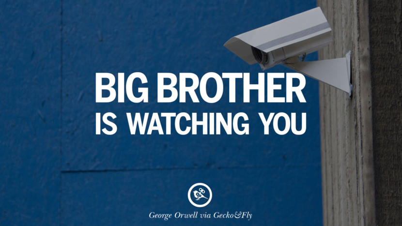 Big brother is watching you. George Orwell Quotes From Shooting An Elephant, 1984 and Animal Farm instagram facebook twitter pinterest