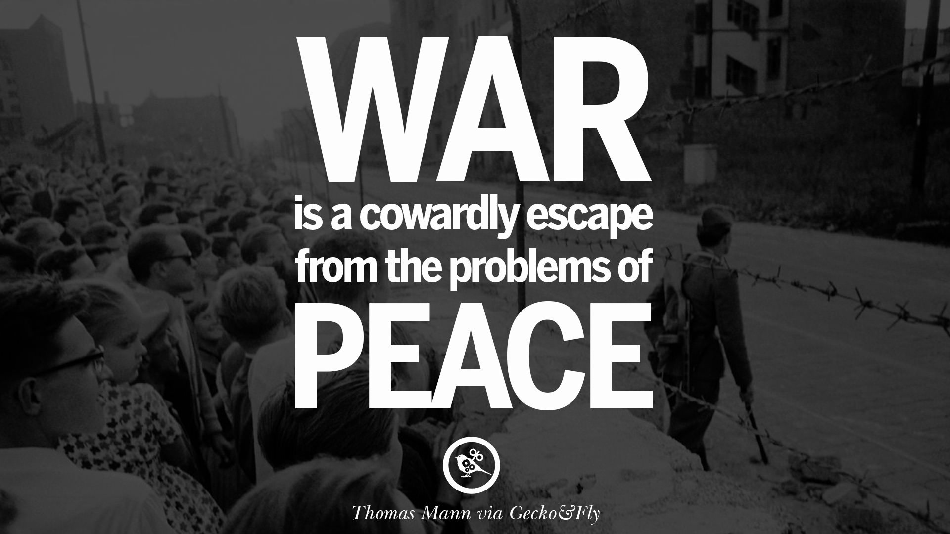World Peace Quotes Gorgeous 10 Famous Quotes About War On World Peace Death Violence .