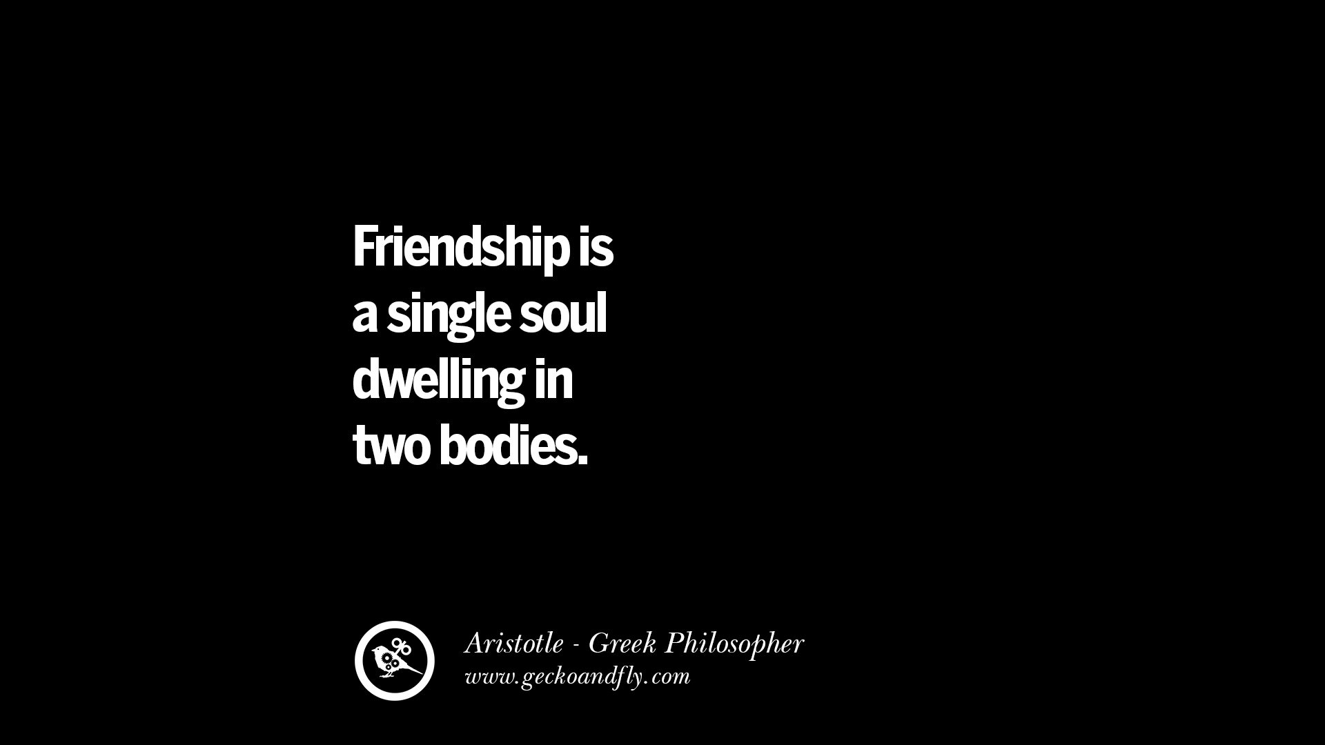 A Quote About Friendship New 40 Famous Aristotle Quotes On Ethics Love Life Politics And
