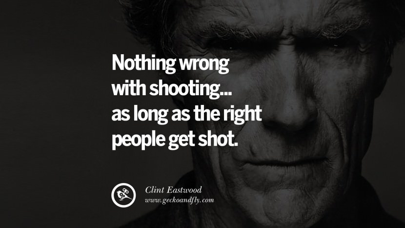 Nothing wrong with shooting... as long as the right people get shot.