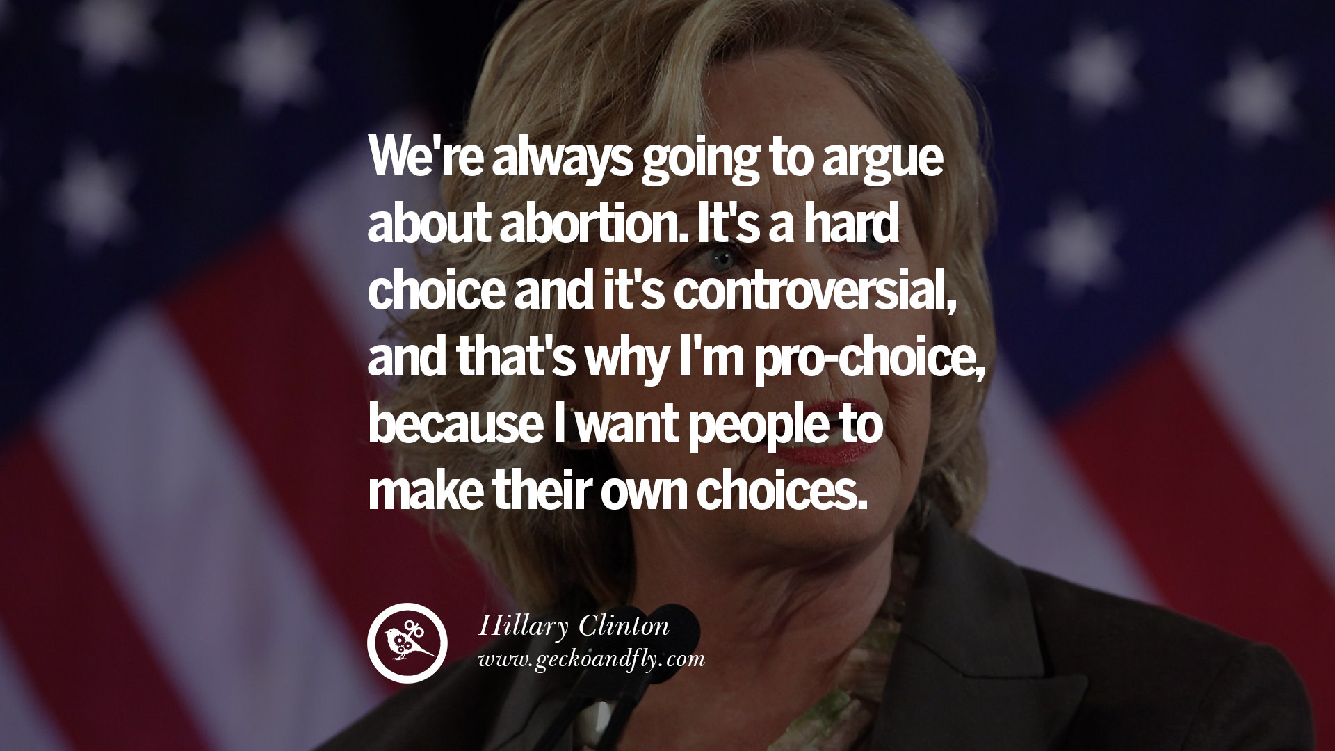 Abortion Quotes 32 Hillary Clinton Quotes On Gay Rights Immigration Women And