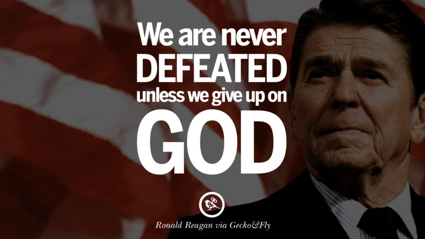 We are never defeated unless we give up on God. best president ronald reagan quotes tumblr instagram pinterest inspiring library airport uss school