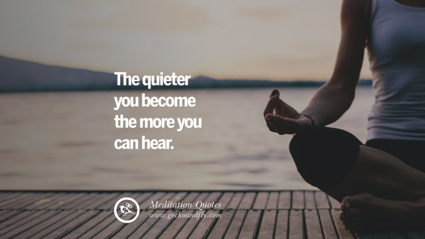 The quieter you become the more you can hear. facebook instagram twitter tumblr pinterest poster wallpaper free guided mindfulness buddhist meditation for yoga sleeping relaxing