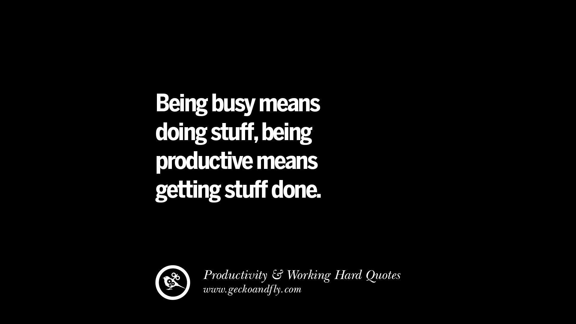 Inspirational Quotes For Work: 30 Uplifting Quotes On Increasing Productivity And Working