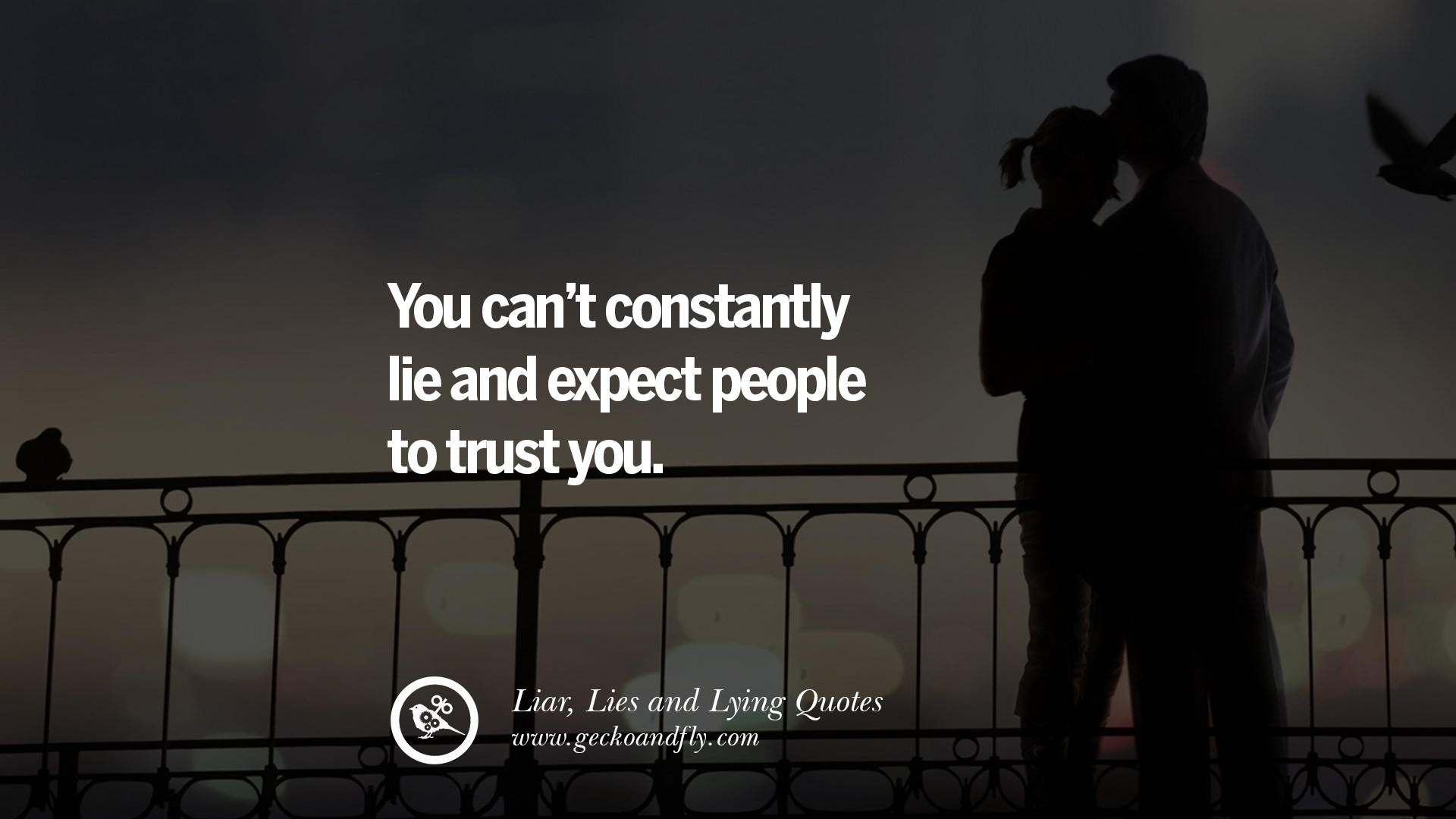 60 Quotes About Liar, Lies and Lying Boyfriend In A Relationship