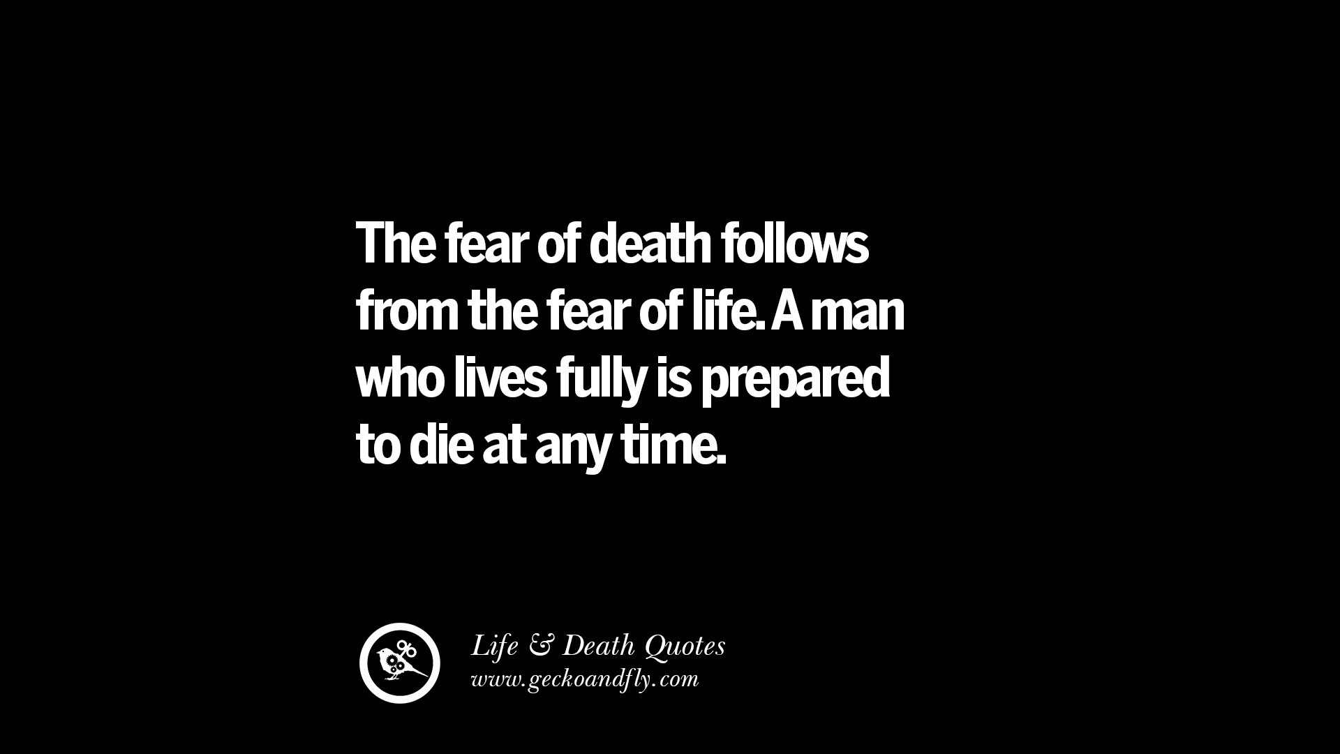 Have A Great Life Quotes 20 Inspirational Quotes On Life Death And Losing Someone