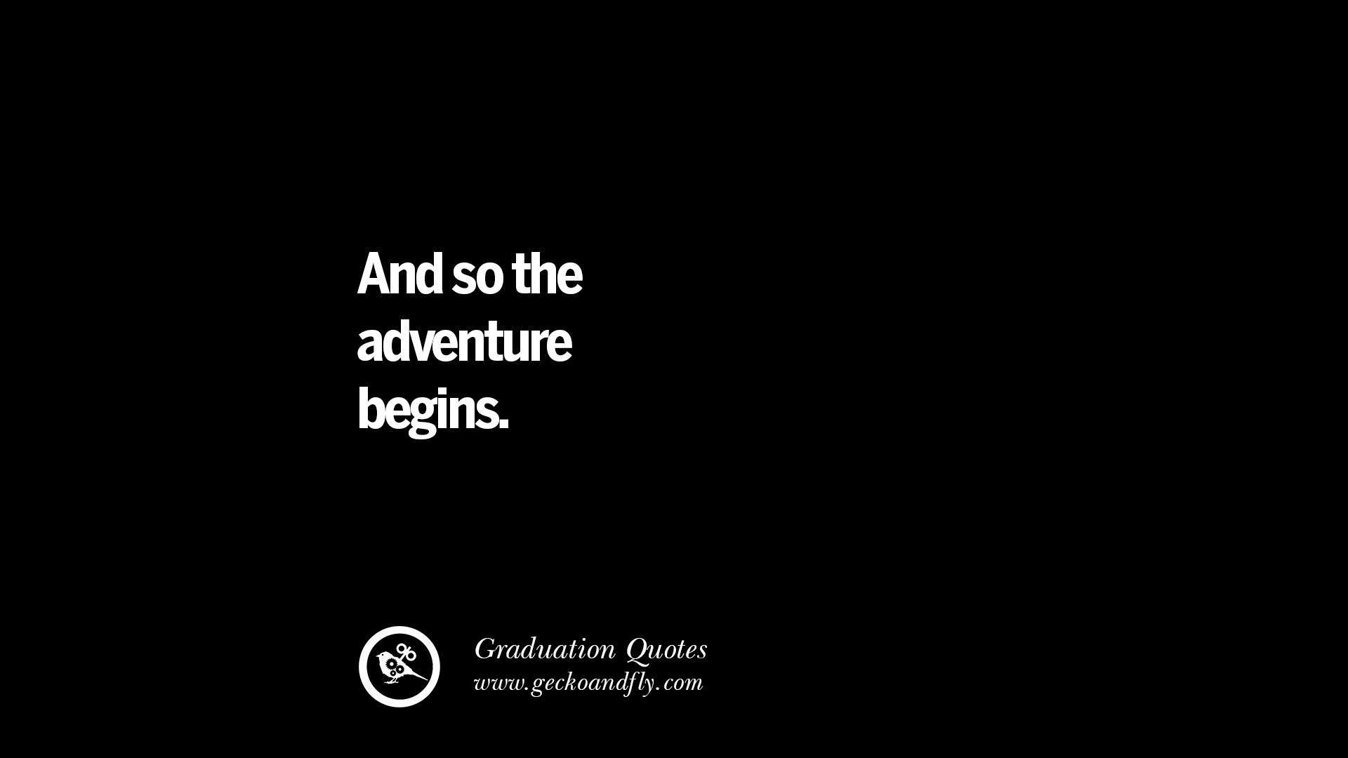 30 Cool High School Graduation Quotes From: 30 Inspirational Quotes On Graduation For High School And