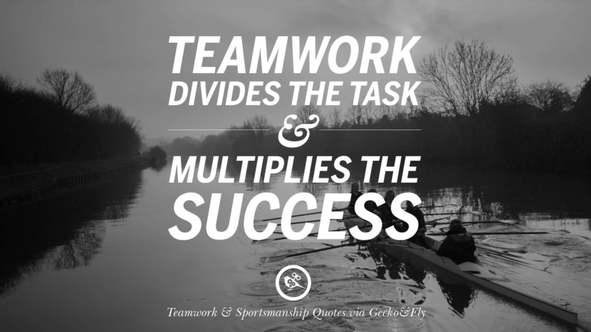 Teamwork divides the task and multiplies the success. Quotes Sportsmanship Teamwork Sports Soccer Fifa Football Cricket NBA Basketball Hockey Tennis Volleyball Table Tennis Baseball Rugby American Football Golf facebook twitter pinterest team work sports saying live online olympics games teamwork quotes inspirational motivational