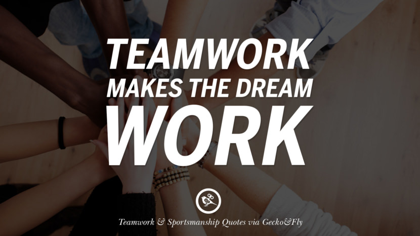 Teamwork makes the dream work. Quotes Sportsmanship Teamwork Sports Soccer Fifa Football Cricket NBA Basketball Hockey Tennis Volleyball Table Tennis Baseball Rugby American Football Golf facebook twitter pinterest team work sports saying live online olympics games teamwork quotes inspirational motivational