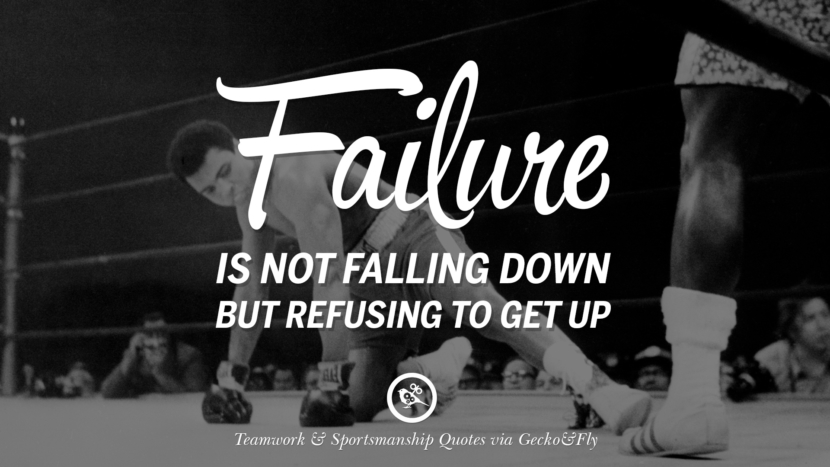 Failure is not falling down but refusing to get up. Quotes Sportsmanship Teamwork Sports Soccer Fifa Football Cricket NBA Basketball Hockey Tennis Volleyball Table Tennis Baseball Rugby American Football Golf facebook twitter pinterest team work sports saying live online olympics games teamwork quotes inspirational motivational