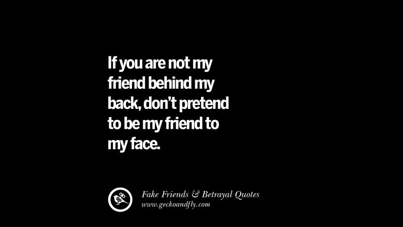 105 Quotes On Fake Friends That Back Stabbed And Betrayed You