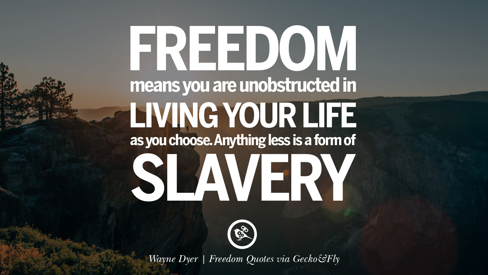 30 Inspiring Quotes About Freedom And Liberty