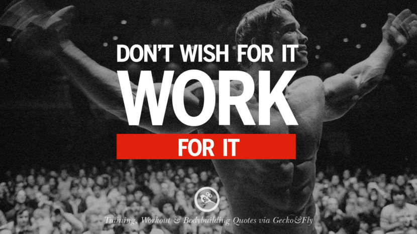 Don't wish for it, work for it. Muscle Gain Training, Workout & Bodybuilding Quotes