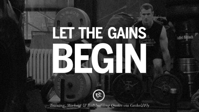 Let the gains begin. Muscle Gain Training, Workout & Bodybuilding Quotes
