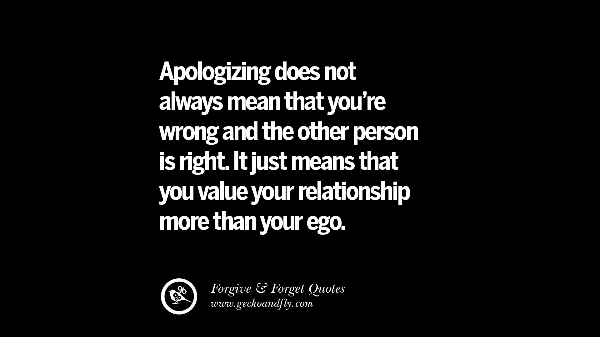 quotes on apologizing forgive and forget after an argument