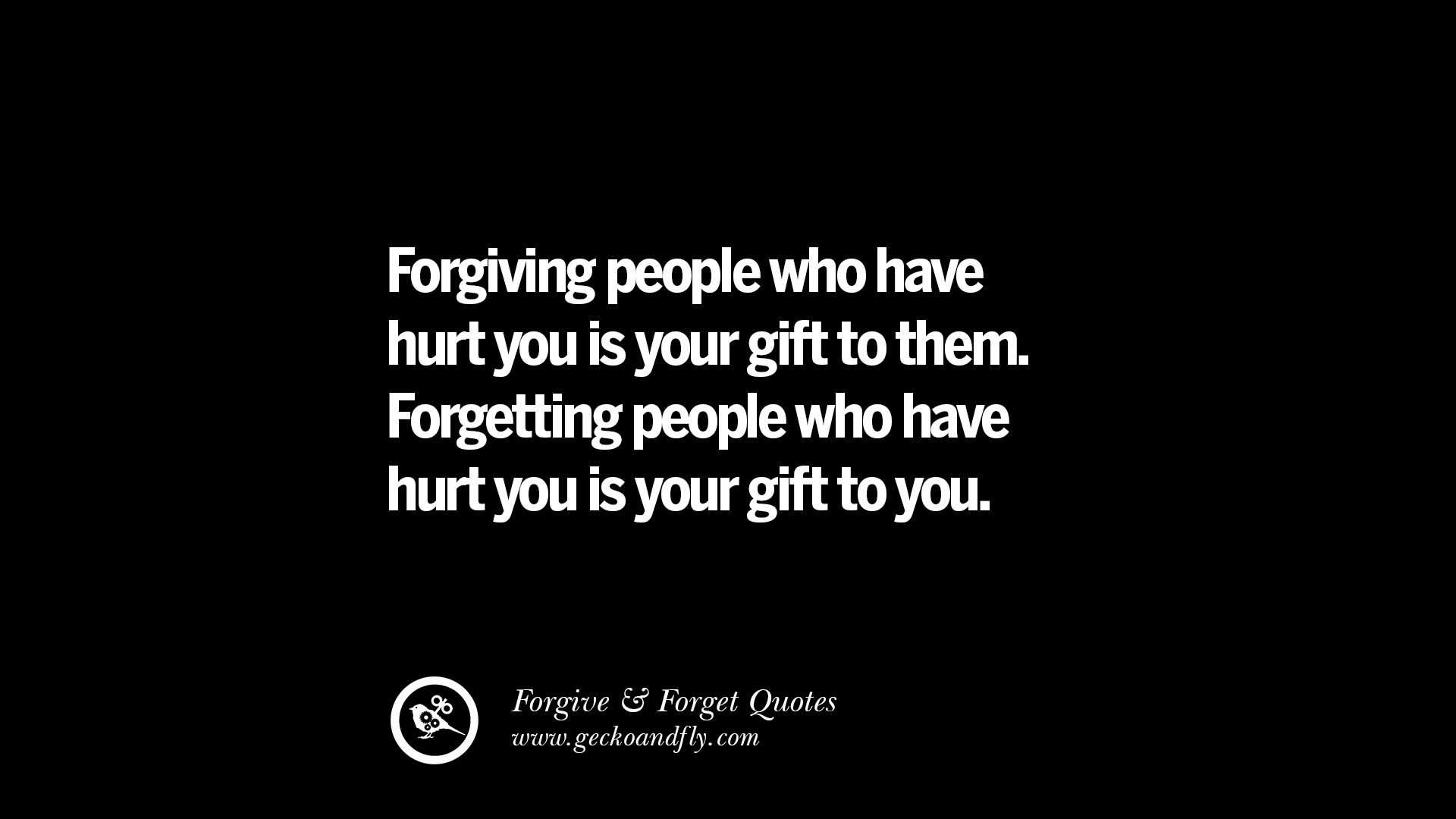 50 Quotes On Forgive And Forget When Someone Hurts You In
