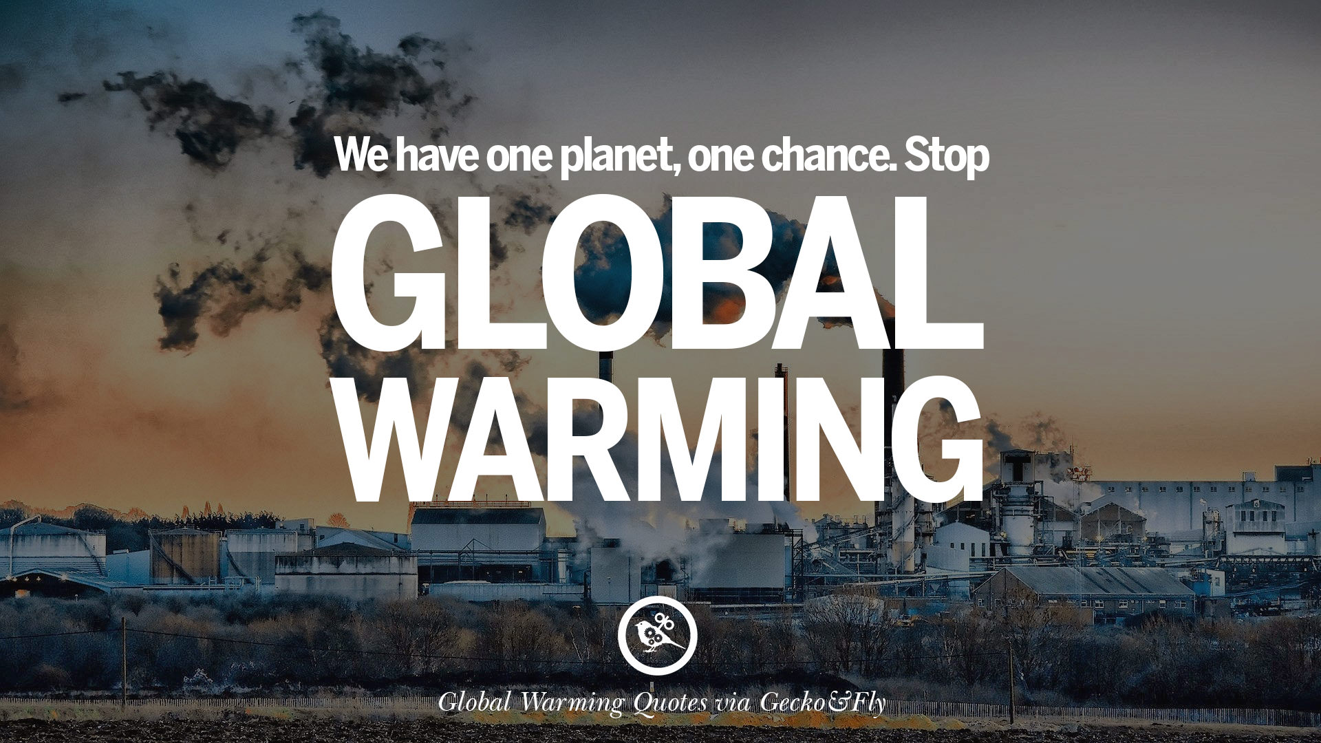 Global Warming Quotes 20 Global Warming Quotes About Carbon Dioxide Greenhouse Gases