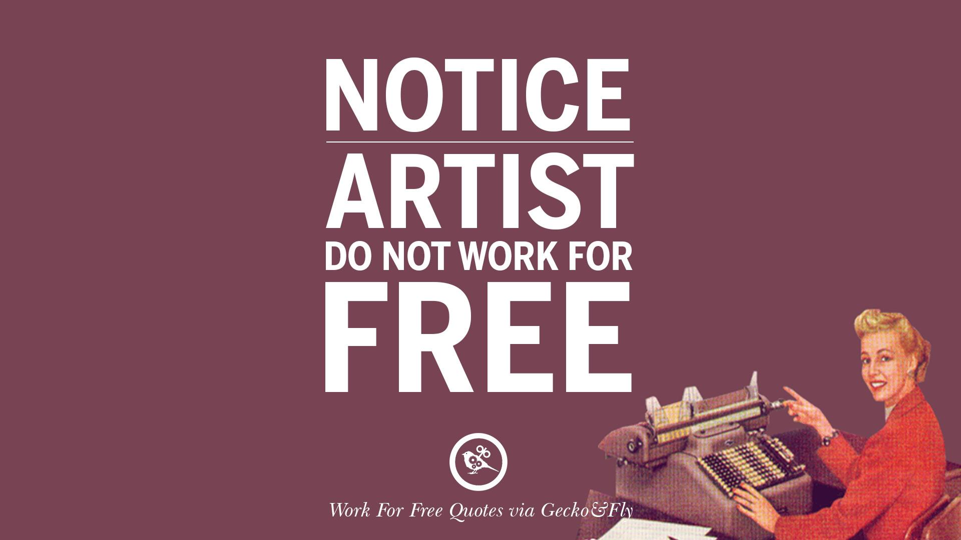 10 Sarcastic Work For Free Quotes For Freelancer Artist And Designer