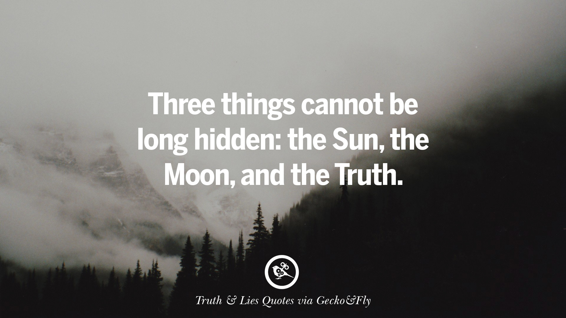 20 Quotes On Truth, Lies, Deception And Being Honest
