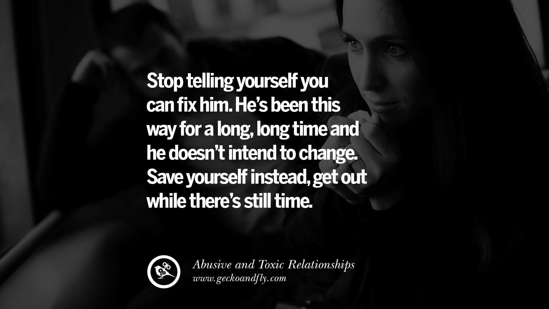 Abusive Relationship Quotes Stunning 30 Quotes On Leaving An Abusive Toxic Relationships And Be