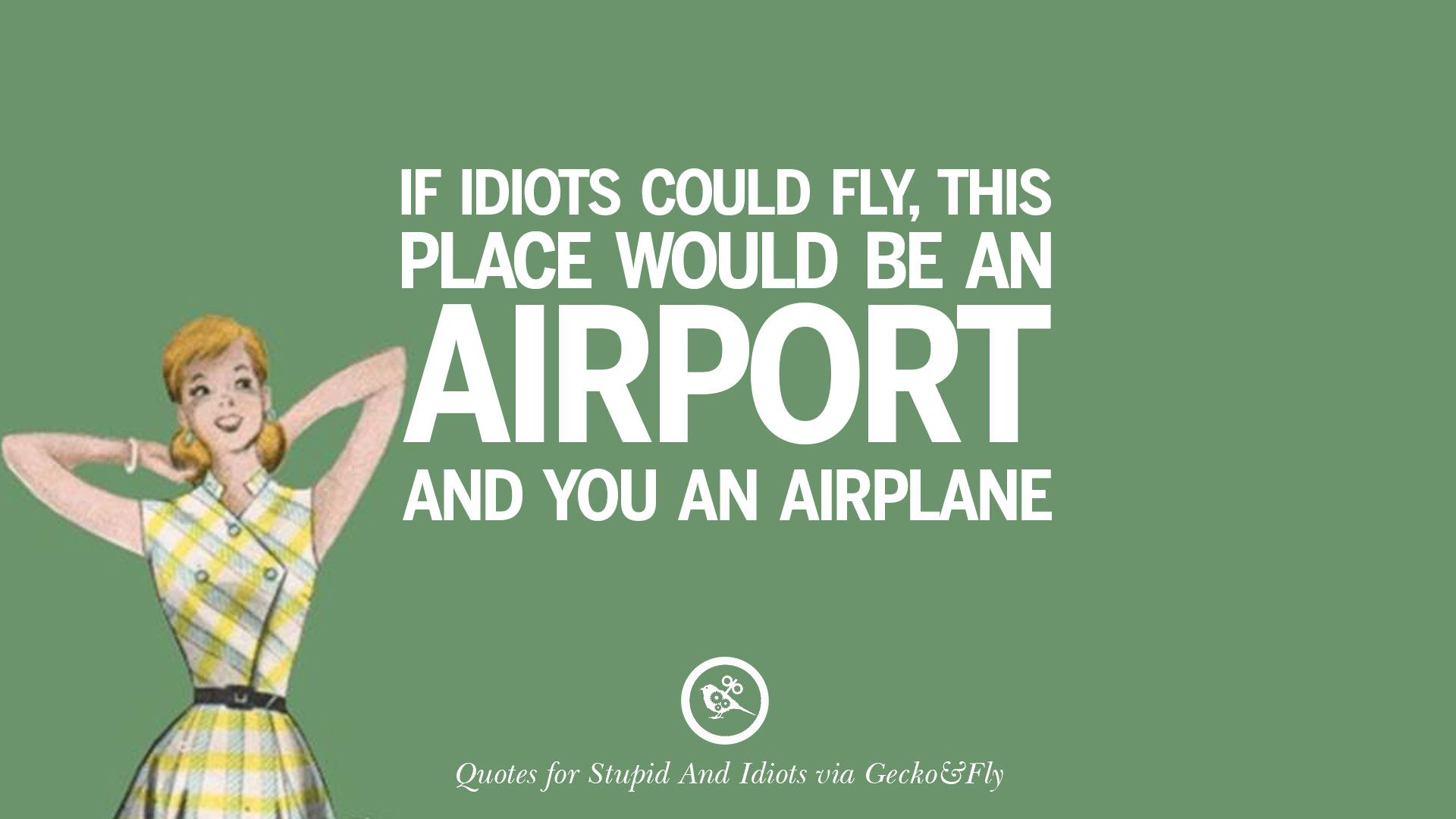 Quotes For Stupid People: 12 Sarcastic Sayings For Tagging Idiots And Stupid People
