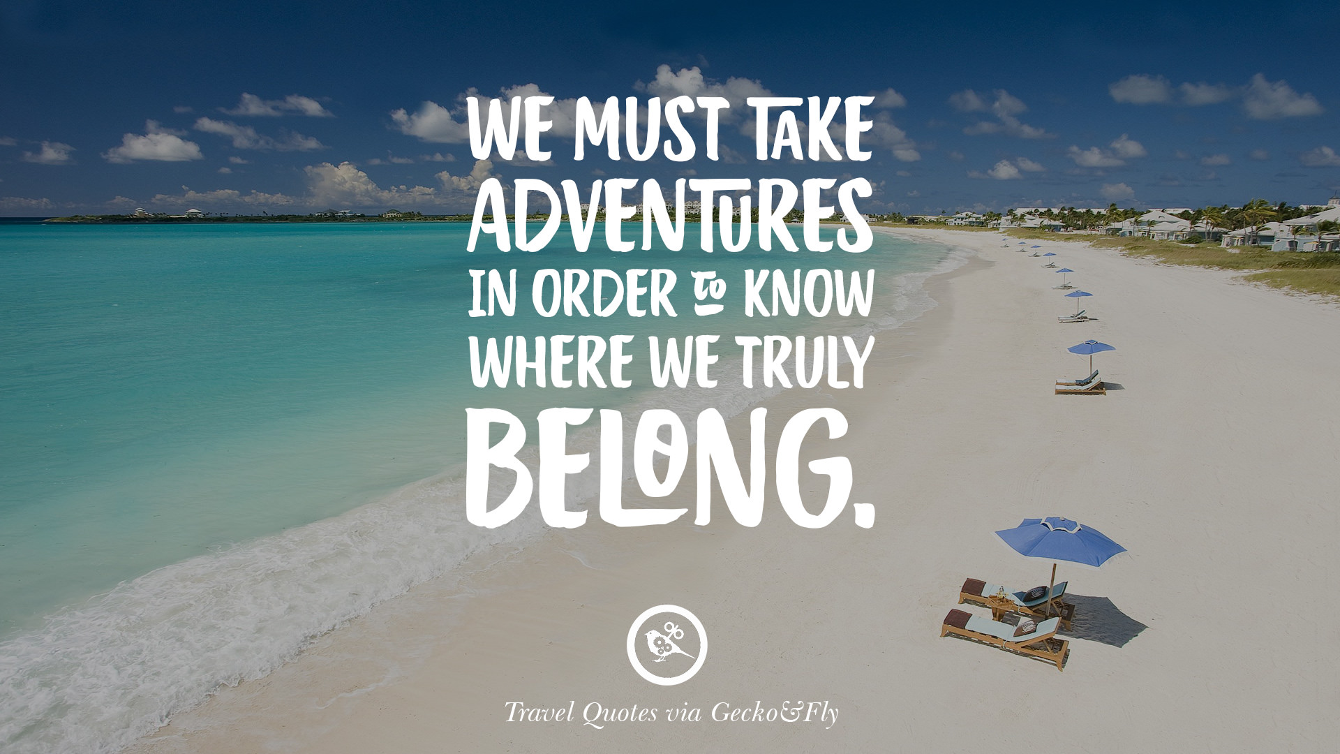 Adventure Quotes: 20 Adventurous Quotes On Traveling And Exploring The World
