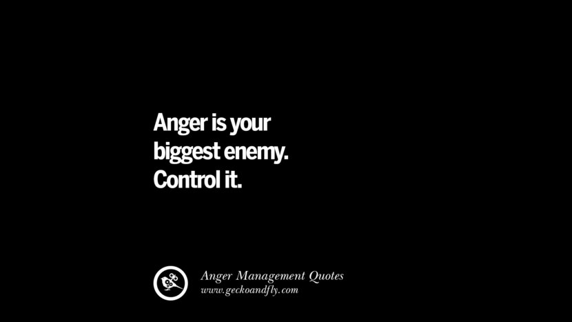 Anger is your biggest enemy. Control it. Quotes On Anger Management, Controlling Anger, And Relieving Stress