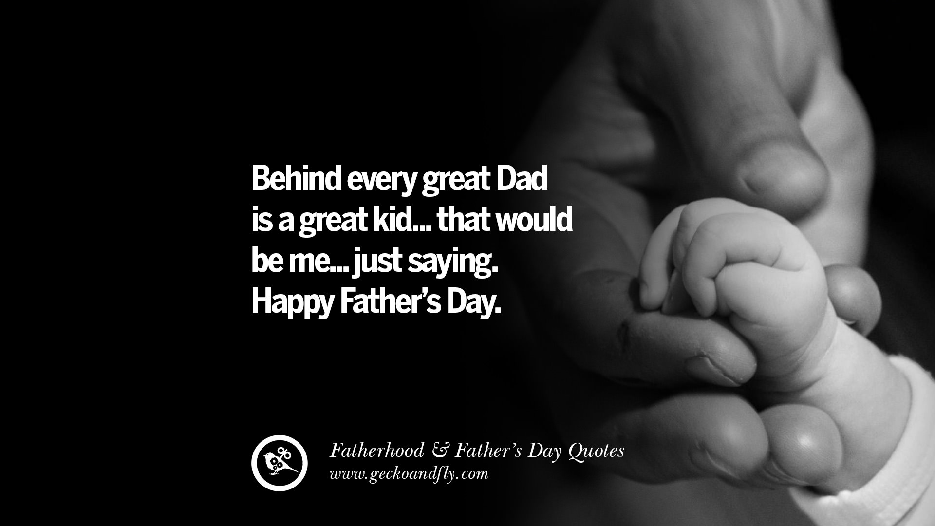 50 Inspiring And Funny Father S Day Quotes On Fatherhood